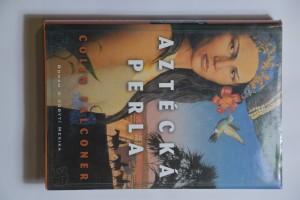náhled knihy - Aztécká perla : román o dobytí Mexika