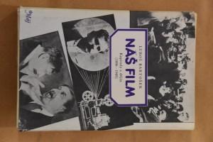 náhled knihy - Náš film : kapitoly z dějin (1896-1945)