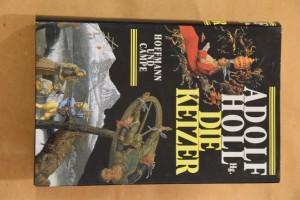 náhled knihy - Die Ketzer. hrsg. von Adolf Holl