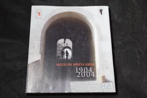 náhled knihy - Muzeum města Brna 1904-2004 : [sborník ke stému výročí otevření]