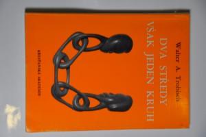 náhled knihy - Dva středy však jeden kruh : Hovory o lásce a manželství