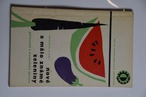 náhled knihy - Nové a málo známé zeleniny : pěstování a kuchyňská úprava