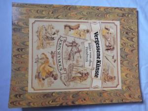náhled knihy - Vergessene Künste: Bilder vom alten Handwerk