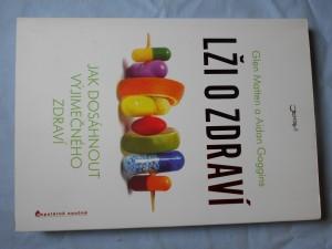 náhled knihy - Lži o zdraví : [jak dosáhnout výjimečného zdraví]