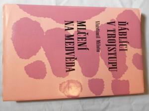 náhled knihy - Ďáblíci v trojstupu ; Mlčení na mědvěda