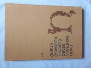 náhled knihy - Úvod do studia staročeských rukopisů a tisků