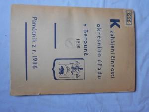 náhled knihy - K zahájení činnosti okresního úřadu v Berouně : památník z roku 1936, (sepsaný prof. Karlem Kazdou