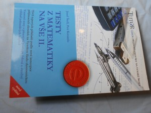 náhled knihy - Testy z matematiky na VŠE : 75 x 5 typových příkladů k přijímacím zkouškám na Vysokou školu ekonomickou : stručný výklad základních kapitol středoškolského učiva