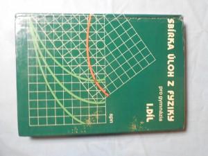 náhled knihy - Sbírka úloh z fyziky pro gymnázia. Díl 1