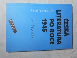 náhled knihy - Česká literatura po roce 1945 z ptačí perspektivy : pro studenty 4. ročníků středních škol