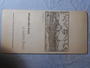 náhled knihy - Středověký hrad a město Brno : Veduta Brna z r. kolem 1675 od Johanna Baptisty Spiesse : Reprodukce z barev. fot. Alexandra Paula