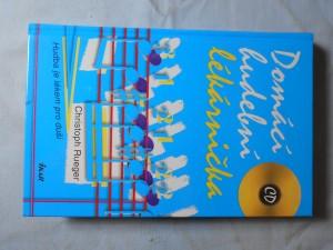 náhled knihy - Domácí hudební lékárnička : hudba je lékem pro duši /  včetně CD