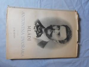 náhled knihy - Mládí Antonína Dvořáka = [Antonín Dvořák's Jugend]