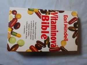 náhled knihy - Vitaminová bible : Jak můžete žít zdravěji pomocí vhodných vitaminů a potravin?