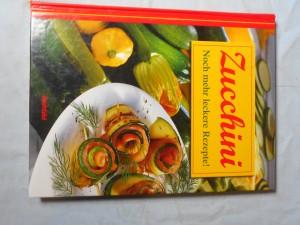 náhled knihy - Zucchini: Noch mehr leckere Rezepte!