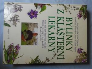náhled knihy - Bylinky z klášterní lékárny : více než 100 léčivých rostlin, přesné receptury pro úspěšné domácí použití