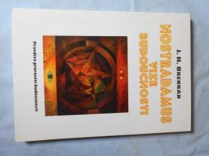 náhled knihy - Nostradamus : vize budoucnosti : pravdivá proroctví budoucnosti