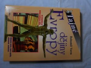 náhled knihy - Tajné dějiny Evropy : [od Atlantidy po druhou světovou válku]