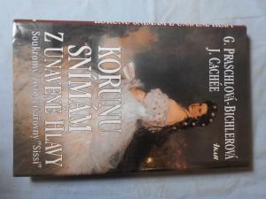 náhled knihy - Korunu snímám z unavené hlavy : soukromý život císařovny \
