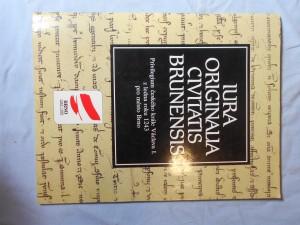 náhled knihy - & Německy & Latinsky Iura originalia civitatis Brunensis : privilegium českého krále Václava I. z ledna roku 1243 pro město Brno