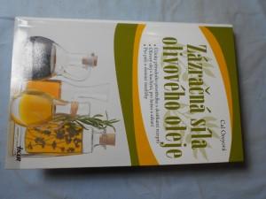 náhled knihy - Zázračná síla olivového oleje : účinky přírodního prostředku s desítkami receptů : olivový olej v kuchyni pro krásu a zdraví : pro péči o domácí mazlíčky