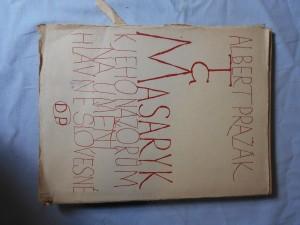 náhled knihy - T.G. Masaryk : k jeho názorům na umění, hlavně slovesné