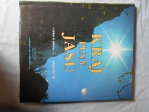 náhled knihy - Kraj plný jasu : [krásy a vzácnosti moravské přírody]