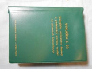 náhled knihy - Vyhláška č. 32 federálního ministerstva dopravy o podmínkách provozu vozidel na pozemních komunikacích