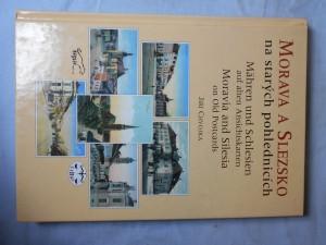 náhled knihy - Morava a Slezsko na starých pohlednicích = Mähren und Schlesien auf alten Ansichtskarten = Moravia and Silesia on old postcards
