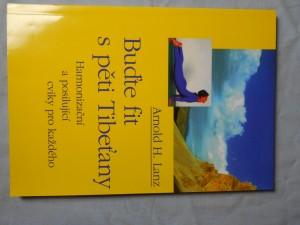 náhled knihy - Buďte fit s pěti Tibeťany : harmonizační a posilující cviky pro každého