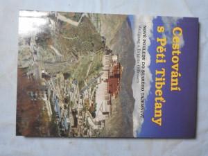 náhled knihy - Cestování s Pěti Tibeťany : nové pohledy do starého tajemství
