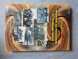 náhled knihy - Bojovali za hranicemi za svobodu vlasti : občané narození nebo žijící na okrese Brno-venkov, účastníci Protifašistického zahraničního odboje 1939-1945