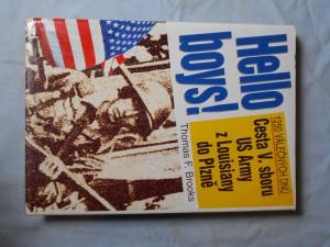 náhled knihy - Hello boys! Cesta V. sboru US Army z Louisiany do Plzně