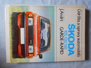 náhled knihy - Údržba a opravy automobilů Škoda : 105, 120, 130, Garde, Rapid