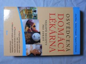 náhled knihy - Osvědčená domácí lékárna : nejlepší recepty pro zdraví