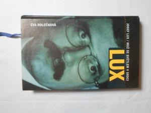 náhled knihy - Josef Lux : muž se světlem v srdci