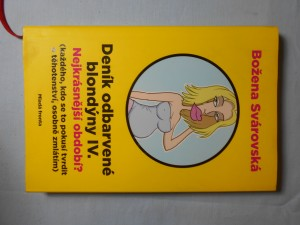 náhled knihy - Deník odbarvené blondýny. IV., Nejkrásnější období? : (každého, kdo se to pokusí tvrdit o těhotenství, osobně zmlátím)