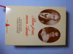 náhled knihy - Bon jour, mon amie : milostné dopisy knížete Metternicha a kněžny Zaháňské