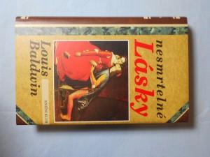 náhled knihy - Nesmrtelné lásky : milostné příběhy od Antonia a Kleopatry po současnost