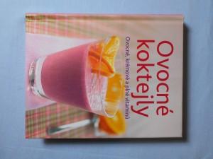 náhled knihy - Ovocné koktejly : [ovocné, krémové a plné vitaminů