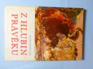 náhled knihy - Z hlubin pravěku : [populárně naučná četba doplňující paleontologické učivo učebnic všeobec. vzdělávacích škol]