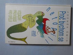 náhled knihy - Proč bychom se netopili, aneb, Vodácký průvodce pro Ofélii