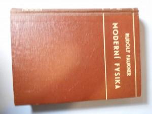 náhled knihy - Moderní fysika : Mechanika-vlnění-thermika-elektřina a magnetismus-atomistika