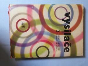 náhled knihy - Vysílače : Určeno pro konstruktéry vysílacích zařízení a pro stud. na prům. a vys. školách. 2. [díl], Základy konstrukce
