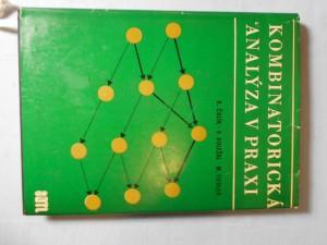 náhled knihy - Kombinatorická analýza v praxi : Určeno [také] posl. vys. škol techn.