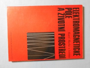 náhled knihy - Elektromagnetické pole a životní prostředí