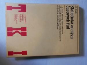 náhled knihy - Statistická analýza časových řad : Určeno [též] posl. vys. škol. techn. a matematicko fyz. fak.