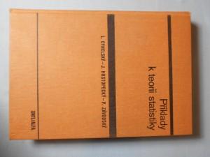 náhled knihy - Příklady k teorii statistiky : učebnice pro Vys. školu ekon.