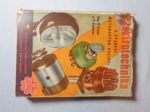 náhled knihy - Elektrotechnika a výzbroj motorových vozidel : popis konstrukce, funkce a udržování elektrické výstroje se zvláštním zřetelem k domácím výrobkům