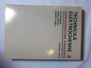 náhled knihy - Technická elektrochemie. 2. [díl], Elektrochemické inženýrství